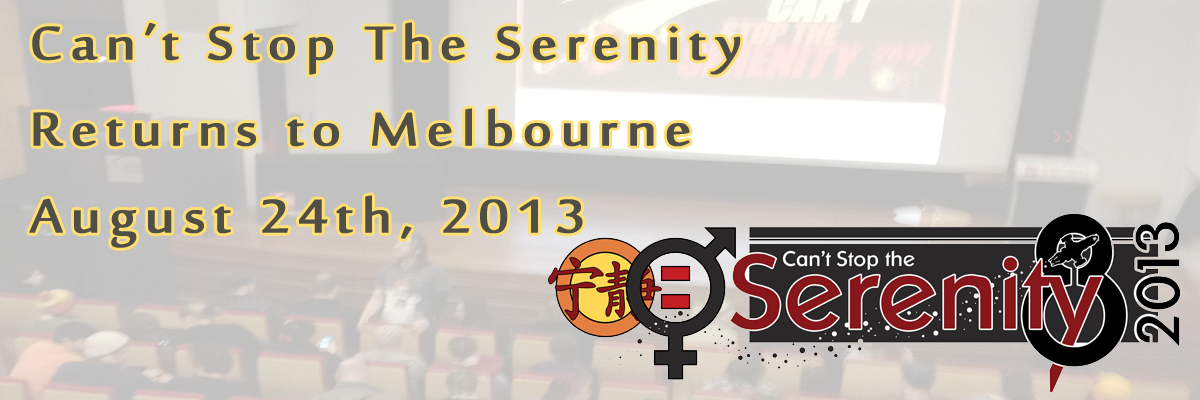 Can't Stop The Serenity 2013